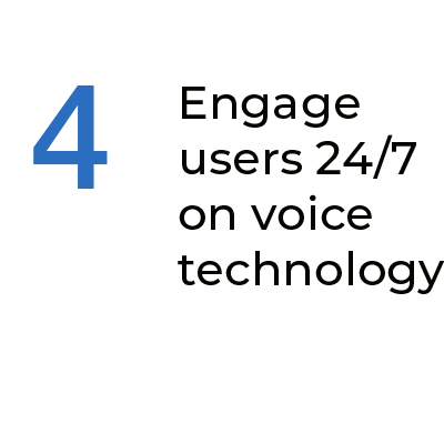 Engage with your users at all time